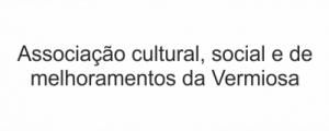 Associação Cultural Social e Melhoramento da Vermiosa